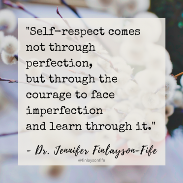 """The Perils of Perfectionism"" with Dr. Finlayson-Fife,  Podcast Transcript"